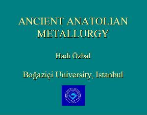 ancient anatolian metallurgy